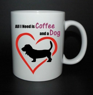 hrnek All I need is coffee and a dog - baset